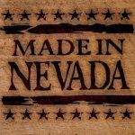 MADE IN NEVADA member: see http://madeinnevada.org